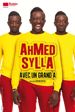 "AHMED SYLLA - ""AVEC UN GRAND A"""