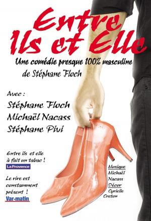 Entre ils et elle festival avignon off 2017 th tre le - Avignon off 2017 programme ...