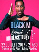 black m eternel big black tour theatre de la mer de sainte maxime sainte maxime 83120. Black Bedroom Furniture Sets. Home Design Ideas