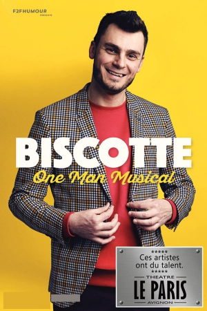 "BISCOTTE - ""ONE MAN MUSICAL"""