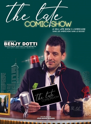 BENJY DOTTI - THE LATE COMIC SHOW