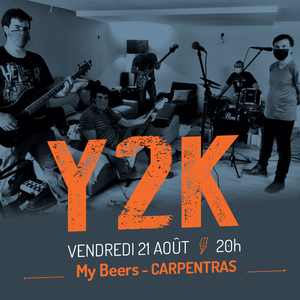 Y2K en concert au My Beers Carpentras (Rock Alternatif)