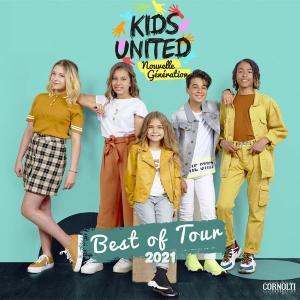 KIDS UNITED NOUVELLE GENERATION - BEST OF TOUR