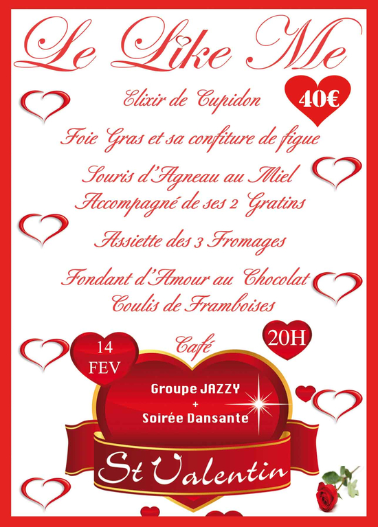 st valentin repas + groupe Jazzy et soirée dansante - le like me ...