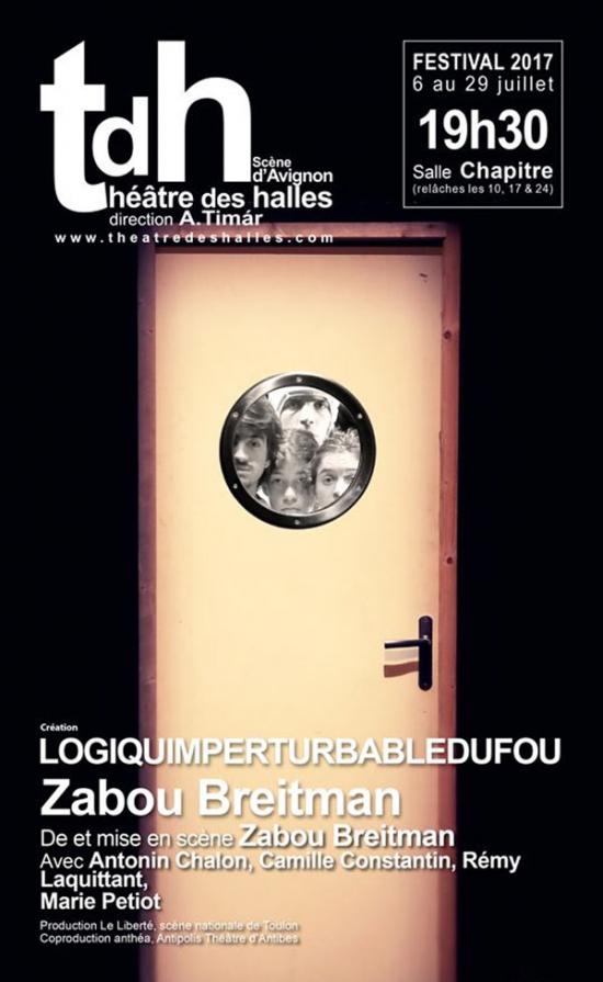 Logiquimpertubabledufou festival avignon off 2017 - Avignon off 2017 programme ...