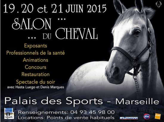Salon du cheval de marseille 19 au 21 juin 2015 palais - Salon des ce marseille ...