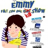 affiche EMMY FAIT SON ONE KID SHOW