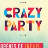 affiche CRAZY PARTY - LA SOIREE LA PLUS DECALEE DE L'ETE