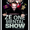 affiche Ze One Mental Show