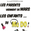 affiche LES PARENTS VIENNENT DE MARS - LES ENFANTS DU MAC DO