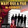 affiche MAIS QUI A TUE MR GEORGES ?