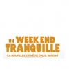affiche UN WEEK END TRANQUILLE
