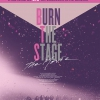 affiche BURN THE STAGE - THE MOVIE