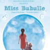affiche MISS BUBULLE - DE MELODY CHOIR