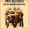 affiche EMIR KUSTURICA - & THE NO SMOKING ORCHESTRA