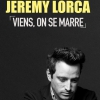 affiche JEREMY LORCA VIENS ON SE MARRE - FESTIVAL AVIGNON OFF 2019