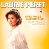 affiche LAURIE PERET-SPECTACLE ALIEMENTAIRE - EN ATTENDANT LA PENSION