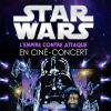 affiche STAR WARS EN CINE-CONCERT - L EMPIRE CONTRE ATTAQUE